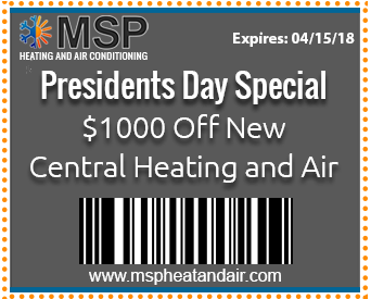 Presidents Day Special $1000 Off New Central Heating and Air